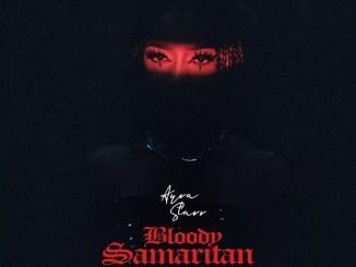 Ayra Starr – Bloody Samaritan Mp3 Download