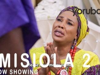 Imisiola 2 Latest Yoruba Movie 2021 Drama Download Mp4 3gp HD