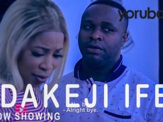 Idakeji Ife Latest Yoruba Movie 2021 Drama Download Mp4 3gp HD