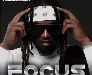 Rudeboy – Focus Mp3 Download Audio