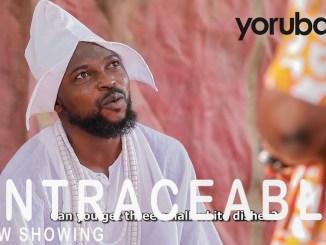 Untraceable Yoruba Movie