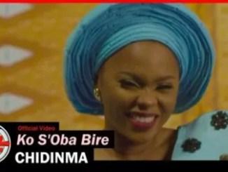 Chidinma Ko S'Oba Bire Mp3 Download Audio