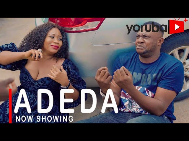 Adeda Yoruba Movie Download Mp4 3gp 2021