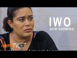 Iwo Yoruba Movie 2021 Drama Download Mp4 3gp HD