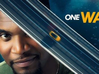 One Way – Nollywood Movie