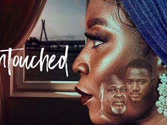 Untouched – Nollywood Movie