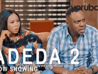 Adeda Part 2 Yoruba Movie Download Mp4 3gp HD
