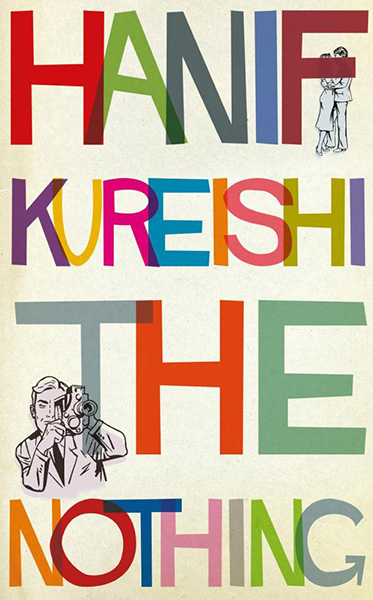 Review or Hanif Kureishi's The Nothing
