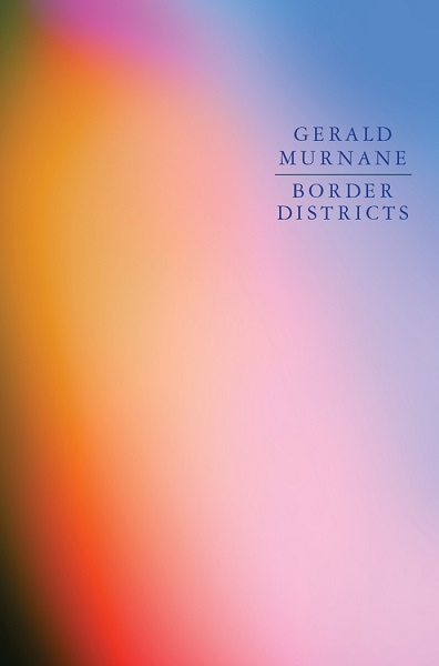 Review of Border Districts by Gerald Murnane
