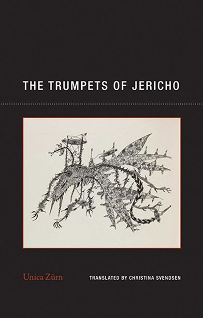 The Trumpets of Jericho by Unica Zurn