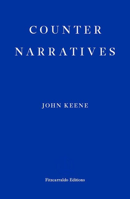 Review of Counternarratives by John Keene