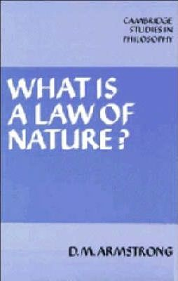 law am magazine david armstrong s what is a law of nature remains the best introduction to its title question
