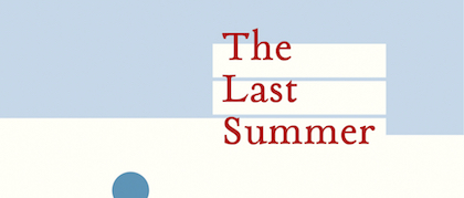The Last Summer - review