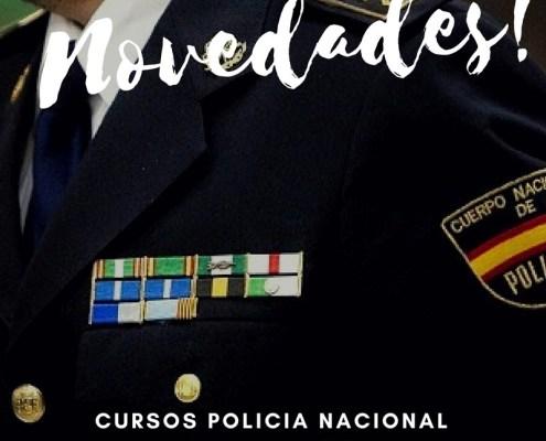 Novedades curso oposición policia nacional 2018