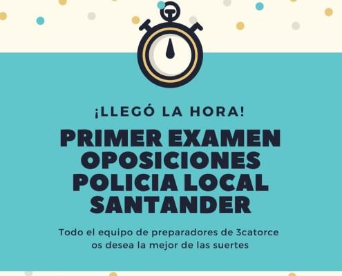 Primer Examen oposiciones policia local Santander