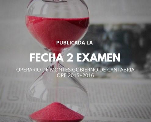 Aprobados Primer examen segunda fase Oposiciones Montes Cantabria