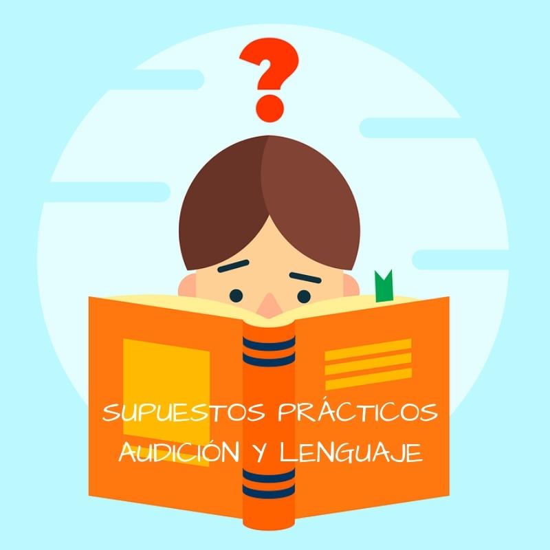 Supuestos-practicos-oposicion-Audicion-y-Lenguaje-Cantabria-2019 Supuestos Practicos oposicion Audicion y Lenguaje Cantabria 2019