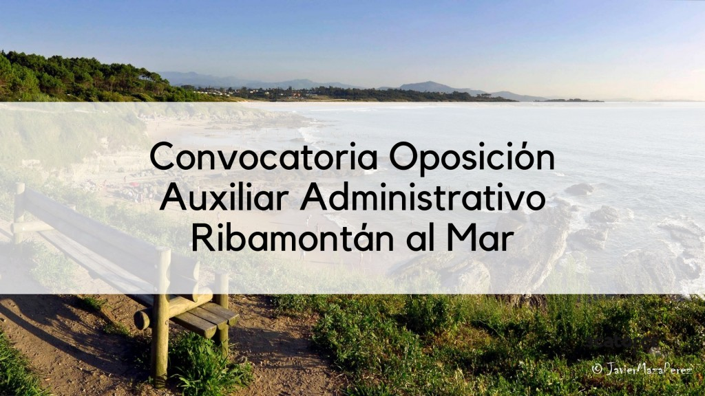 Convocatoria-oposicion-Auxiliar-Administrativo-Ribamontan-al-Mar Convocatoria oposicion Auxiliar Administrativo Ribamontan al Mar