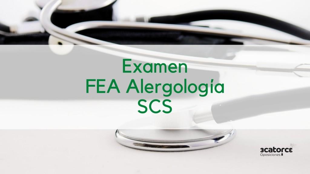 Fecha-examen-oposicion-SCS-FEA-Alergologia Fecha examen oposicion SCS FEA Alergologia