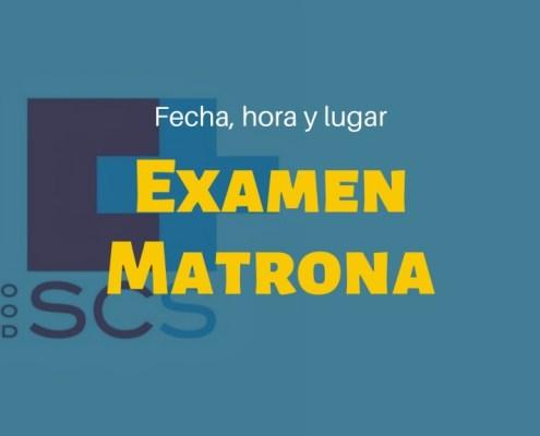 Fecha examen oposiciones Matrona SCS