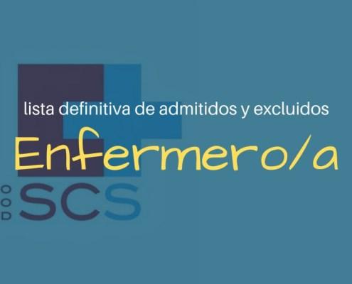 Lista definitiva admitidos oposiciones Enfermera SCS