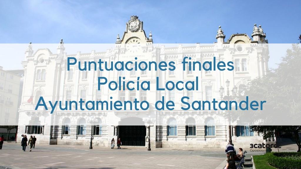 Puntuaciones-finales-oposicion-Policia-Local-Santander-2017-1 Puntuaciones finales oposicion Policia Local Santander 2017