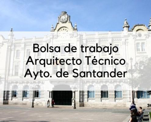 Bases oposicion Auxiliar Administrativo Ribamontan al Mar Resultado bolsa oposiciones Arquitecto Tecnico Santander