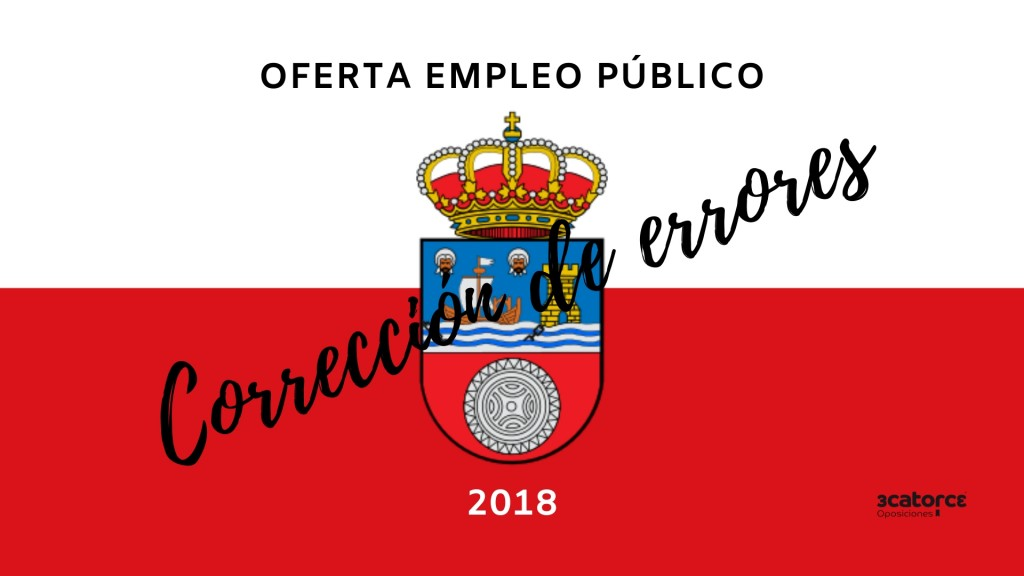 Correcion-errores-OPE-2018-Cantabria Correcion errores Oferta Empleo Publico 2018 Cantabria