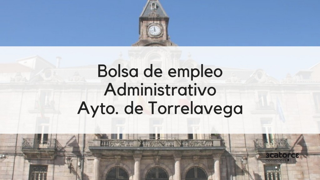 Bases-bolsa-Administrativo-Torrelavega-2019 Bases bolsa Administrativo Torrelavega 2019