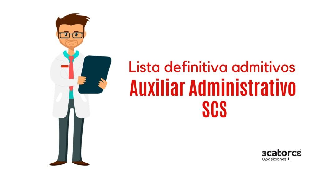 Lista-definitiva-admitidos-oposicion-Auxiliar-Administrativo-SCS Lista definitiva admitidos oposicion Auxiliar Administrativo SCS