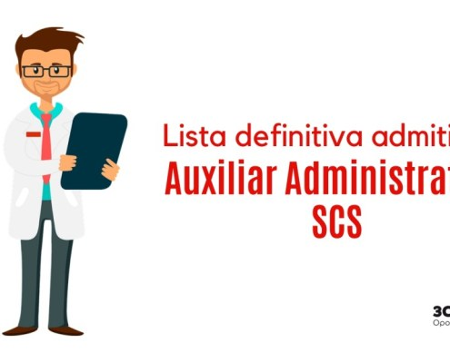 Lista definitiva admitidos oposicion Auxiliar Administrativo SCS