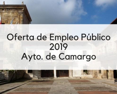 Oferta Empleo Publico 2019 Camargo Cantabria
