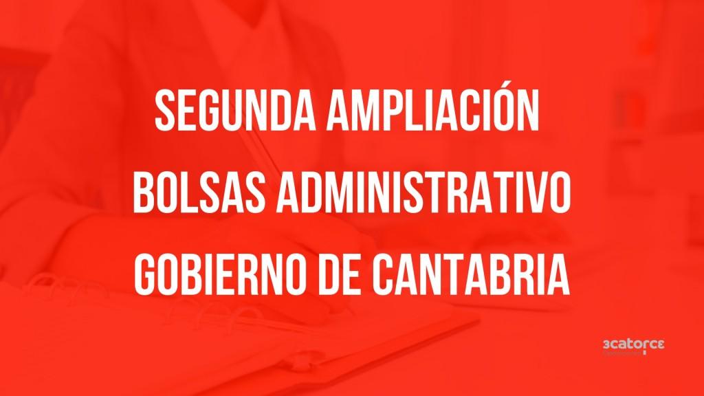 Segunda-ampliacion-bolsa-Administrativo-Cantabria Segunda ampliacion bolsa Administrativo Cantabria