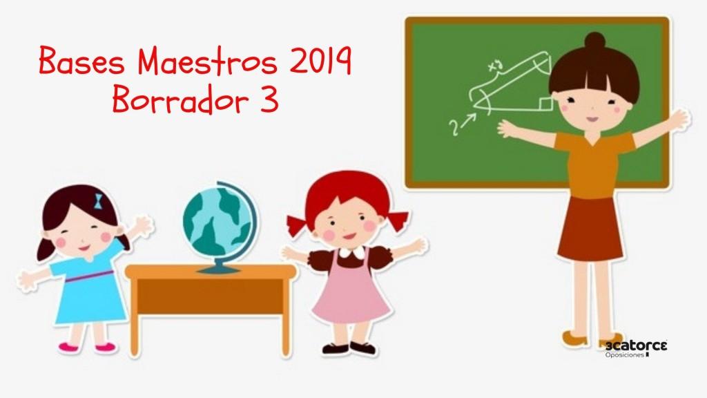 Tercer-Borrador-Bases-Convocatoria-oposiciones-maestros-Cantabria-2019 Tercer Borrador Bases Convocatoria oposiciones maestros Cantabria 2019