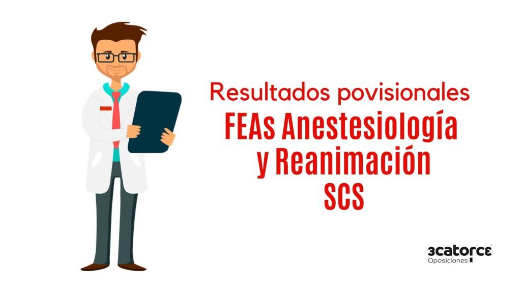 Resultados-provisionales-examen-FEA-Anestesiologia-y-Reanimacion-SCS Resultados provisionales examen FEA Anestesiologia y Reanimacion SCS