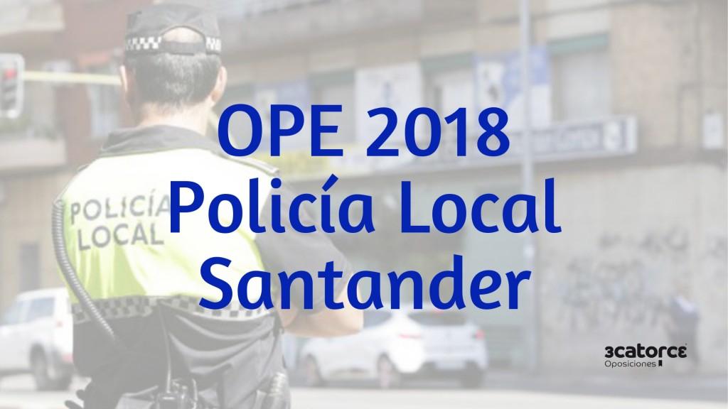 36-plazas-Policia-Local-Oferta-Empleo-Publico-2018-Santander 36 plazas Policia Local Oferta Empleo Publico 2018 Santander