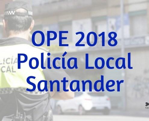 36 plazas Policia Local Oferta Empleo Publico 2018 Santander
