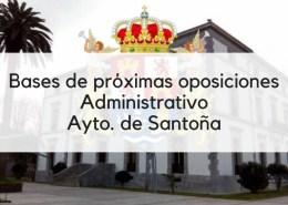 Bases-oposicion-Administrativo-Santoña-2019 Oposiciones administrativo ayuntamientos Cantabria