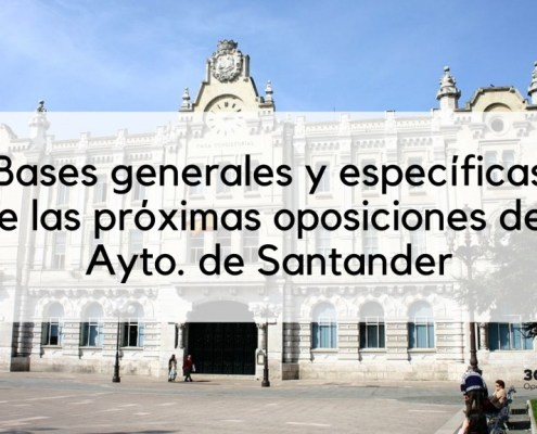 Bases oposiciones Santander 2019