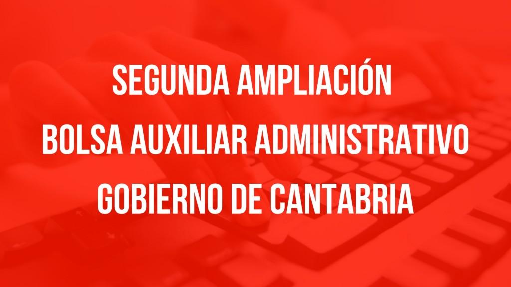 Segunda-ampliacion-bolsa-Auxiliar-Administrativo-Cantabria Segunda ampliacion bolsa Auxiliar Administrativo Cantabria