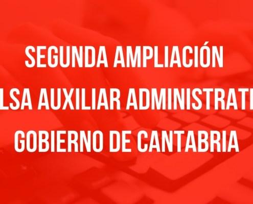 Segunda ampliacion bolsa Auxiliar Administrativo Cantabria