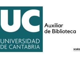 Convocatoria-auxiliar-de-biblioteca-Universidad-Cantabria-2019 Tribunal Calificador bolsa Auxiliar Administrativo Bezana Cantabria