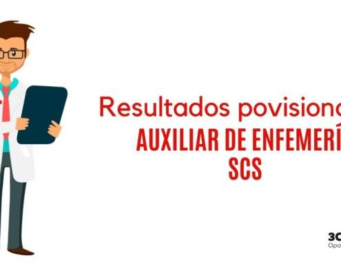 Resultados provisionales examen Auxiliar Enfemeria SCS 2019