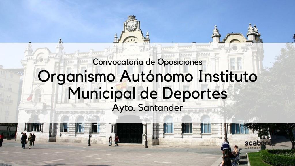 Convocatoria-Instituto-municipal-deportes-oposiciones-Santander-2019 Convocatoria Instituto municipal deportes oposiciones Santander 2019