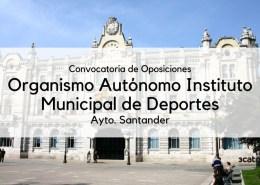 Convocatoria-Instituto-municipal-deportes-oposiciones-Santander-2019 16047 plazas oferta empleo publico Madrid 2018