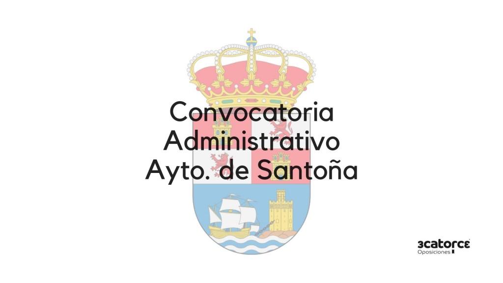 Convocatoria-oposicion-Administrativo-Santoña-2019 Convocatoria oposicion Administrativo Santoña 2019