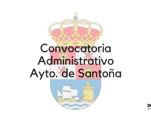 Convocatoria oposicion Administrativo Santoña 2019