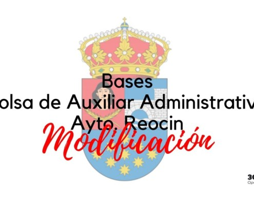 Modificacion bases oposicion auxiliar administrativo Reocin