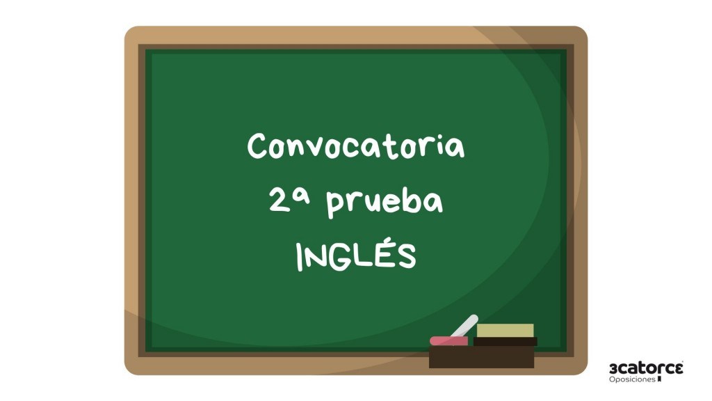 Convocatoria-segunda-prueba-ingles-maestros-Cantabria-2019 Convocatoria segunda prueba ingles maestros Cantabria 2019