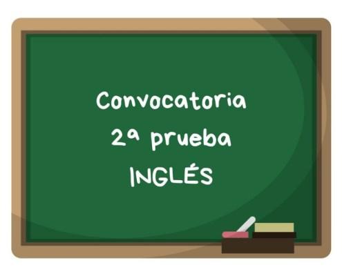 Convocatoria segunda prueba ingles maestros Cantabria 2019